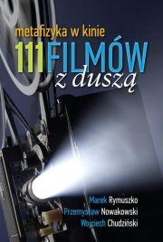 111 filmów z Duszą. Metafizyka w kinie