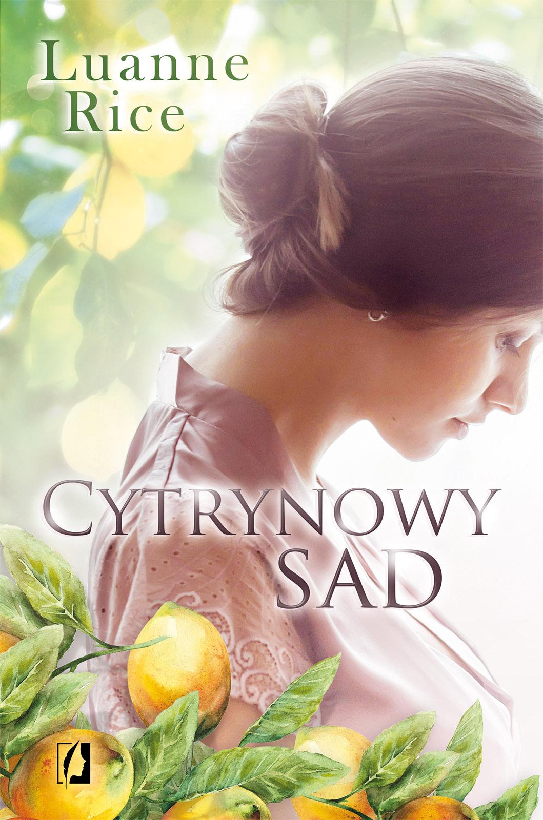 Znalezione obrazy dla zapytania Cytrynowy Sad-Luanne Rice